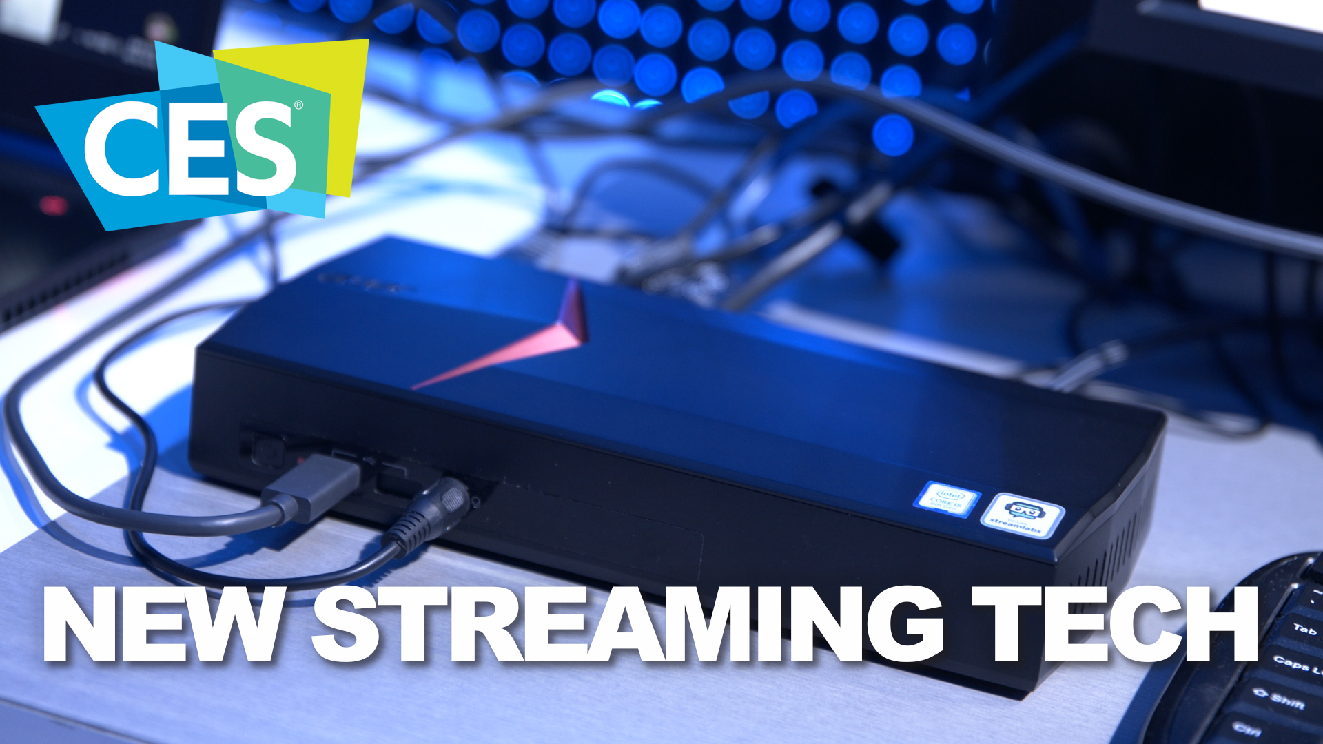CES 2019: How Intel and Streamlabs are making game streaming
