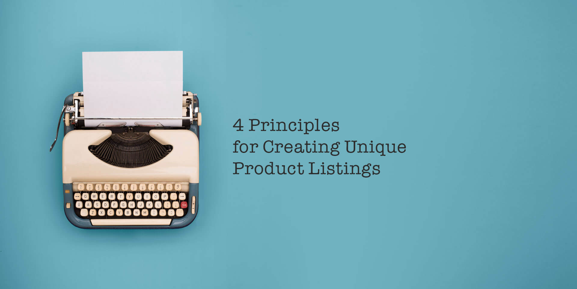 four-principles-for-creating-unique-product-listings